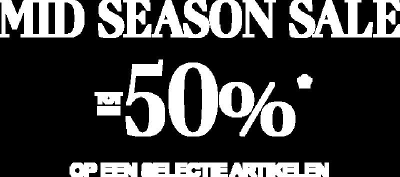 Mid Season Sale tot -50%