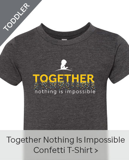 Click here to purchase the Toddler Together Nothing Is Impossible Confetti T-Shirt