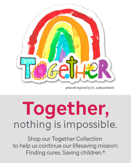 Shop our Together Collection to help us continue our lifesaving mission.